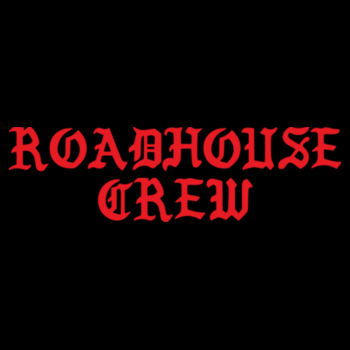 ROADHOUSE CREW - Premium Short Sleeve T-shirt - Black Design