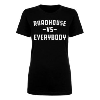 ROADHOUSE VS EVERYBODY - Premium Women's Short Sleeve T-Shirt - Black Thumbnail